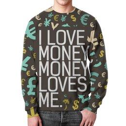 """Свитшот унисекс с полной запечаткой """"I love money, money loves me """" - деньги, money, love money"""
