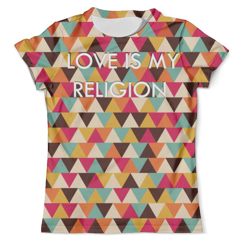 Футболка с полной запечаткой (мужская) Printio Любовь-моя религия футболка моя половинка мужская