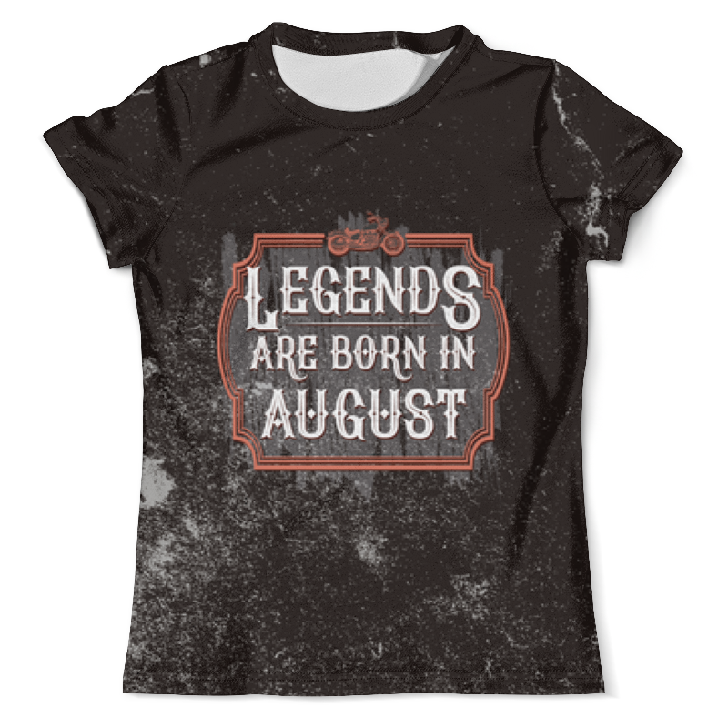 Printio Legends are born in august цена и фото