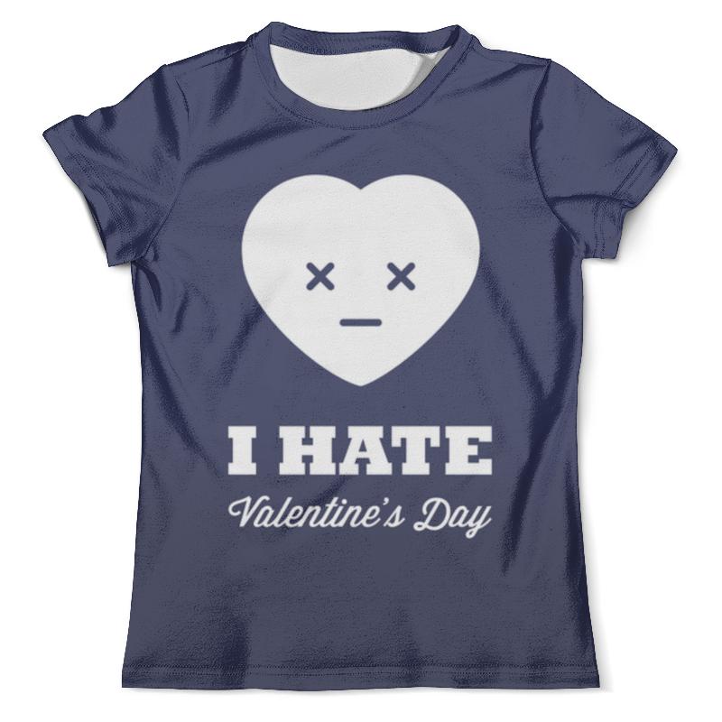 Футболка с полной запечаткой (мужская) Printio I hate valentine's day футболка i hate sport