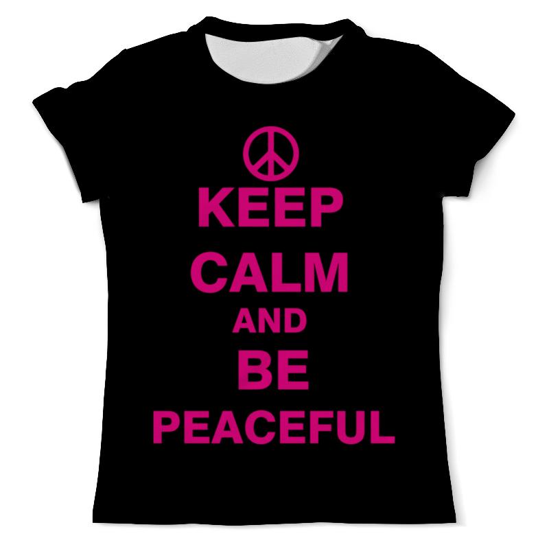 Футболка с полной запечаткой (мужская) Printio Keep calm and be peaceful футболка с полной запечаткой мужская printio be better