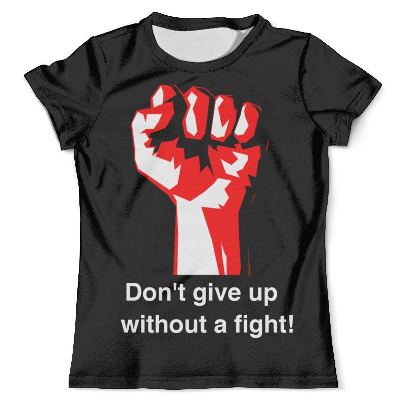 Футболка с полной запечаткой (мужская) Printio Don't give up without a fight. бойцовский клуб бомбер printio don t give up without a fight бойцовский клуб