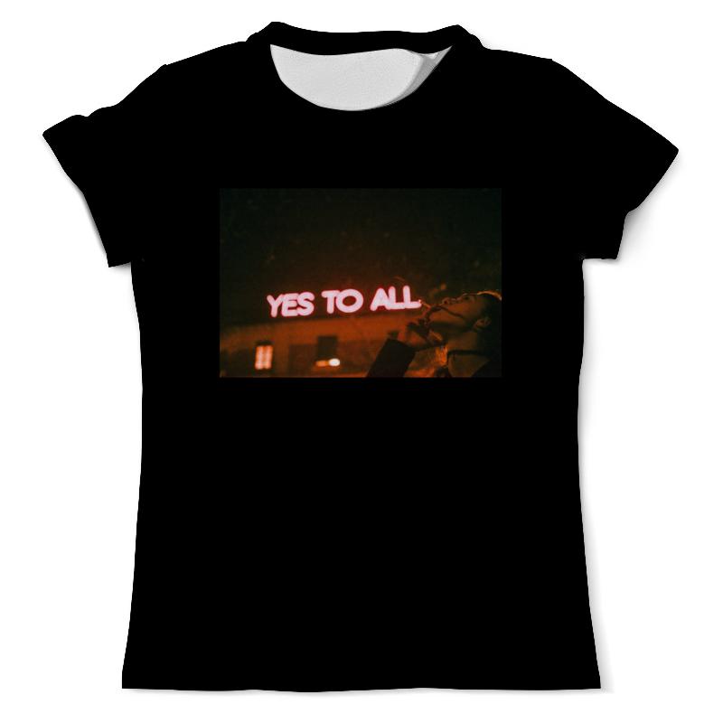 Printio Yes to all от ssg! футболка с полной запечаткой женская printio blvck and white от ssg