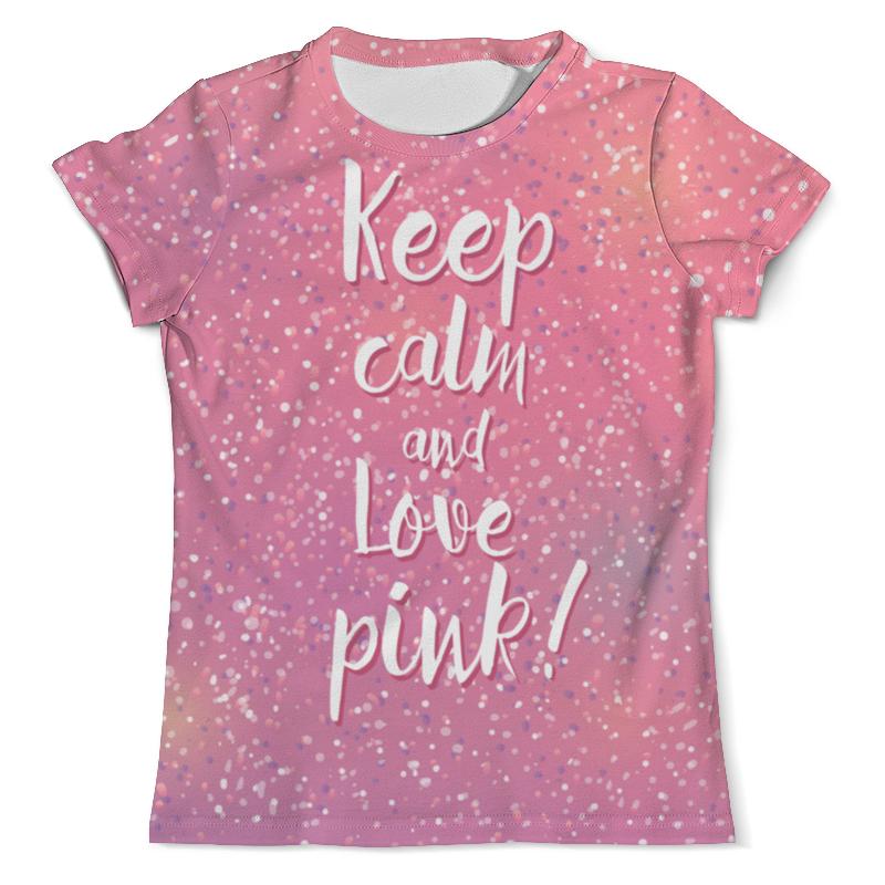 Футболка с полной запечаткой (мужская) Printio Keep calm and love pink цена и фото