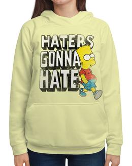 """Толстовка с полной запечаткой (Женская) """"Haters gonna hate. Барт Симпсон"""" - simpsons, прикольные, haters gonna hate, барт симпсон, симпспоны"""