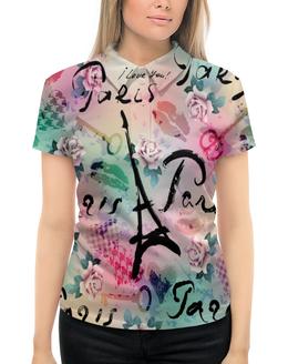 """Рубашка Поло с полной запечаткой """"Париж"""" - париж, города, paris, цветы, я люблю"""