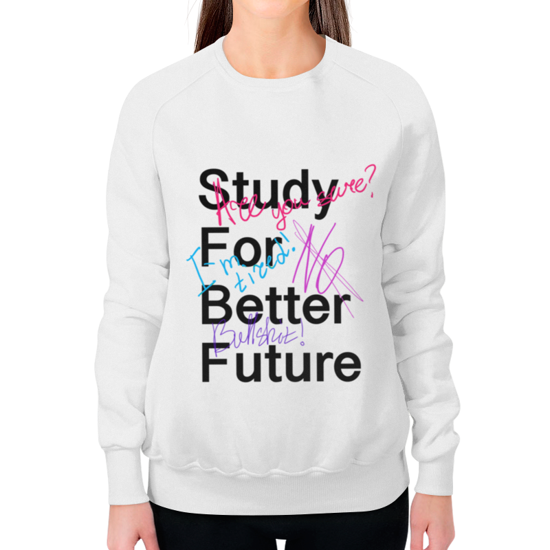 Printio Study for better future свитшот print bar future