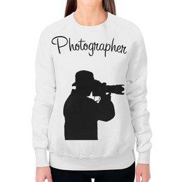 """Свитшот женский с полной запечаткой """"Фотограф"""" - фото, photo, фотограф, photographer"""