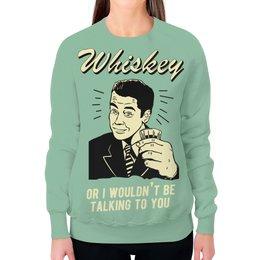 """Свитшот женский с полной запечаткой """"Виски"""" - алкоголь, виски, прикольные, whiskey, vintage"""