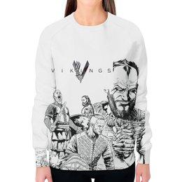 """Свитшот женский с полной запечаткой """"Викинги"""" - викинги, vikings, путь воина, сериал викинги, викингда"""