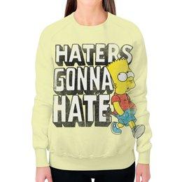 """Свитшот женский с полной запечаткой """"Haters gonna hate. Барт Симпсон"""" - simpsons, прикольные, haters gonna hate, барт симпсон, симпспоны"""