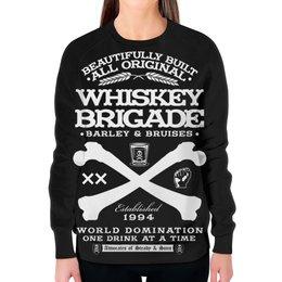 """Свитшот женский с полной запечаткой """"Whiskey Brigade"""" - алкоголь, виски, whiskey, alcohol, whiskey brigade"""