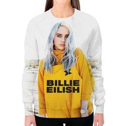 "Свитшот женский с полной запечаткой ""Billie Eilish"" - bad guy, billie eilish, билли айлиш, bellyache, when we all fall asleep where do we go"