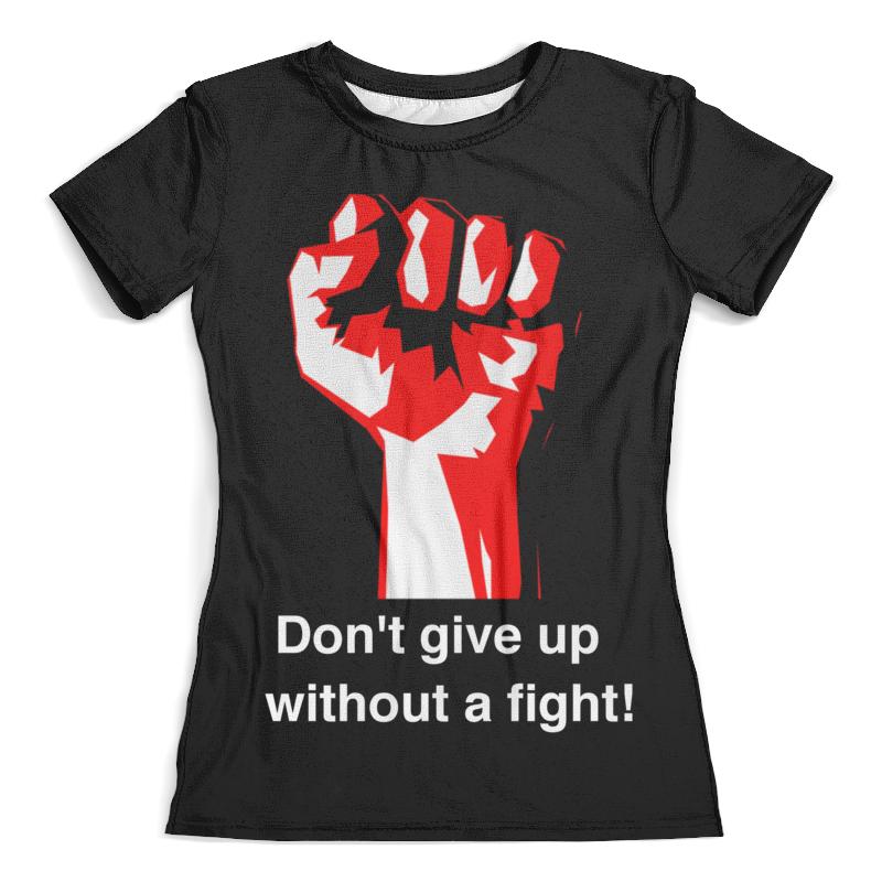 где купить Футболка с полной запечаткой (женская) Printio Don't give up without a fight. бойцовский клуб дешево