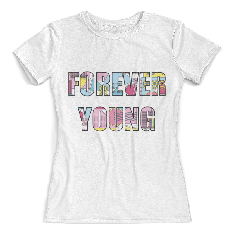 Printio Forever young футболка young