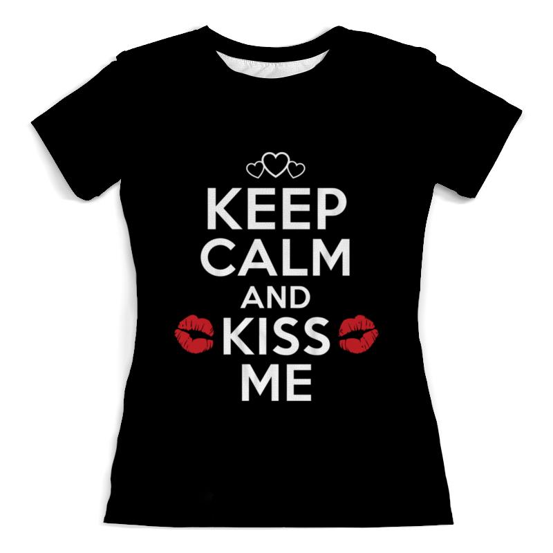 Футболка с полной запечаткой (женская) Printio Keep calm and kiss me футболка с полной запечаткой для мальчиков printio kiss me