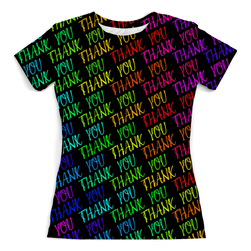 Футболка с полной запечаткой (женская) Printio Thank you футболка с полной запечаткой мужская printio thank you