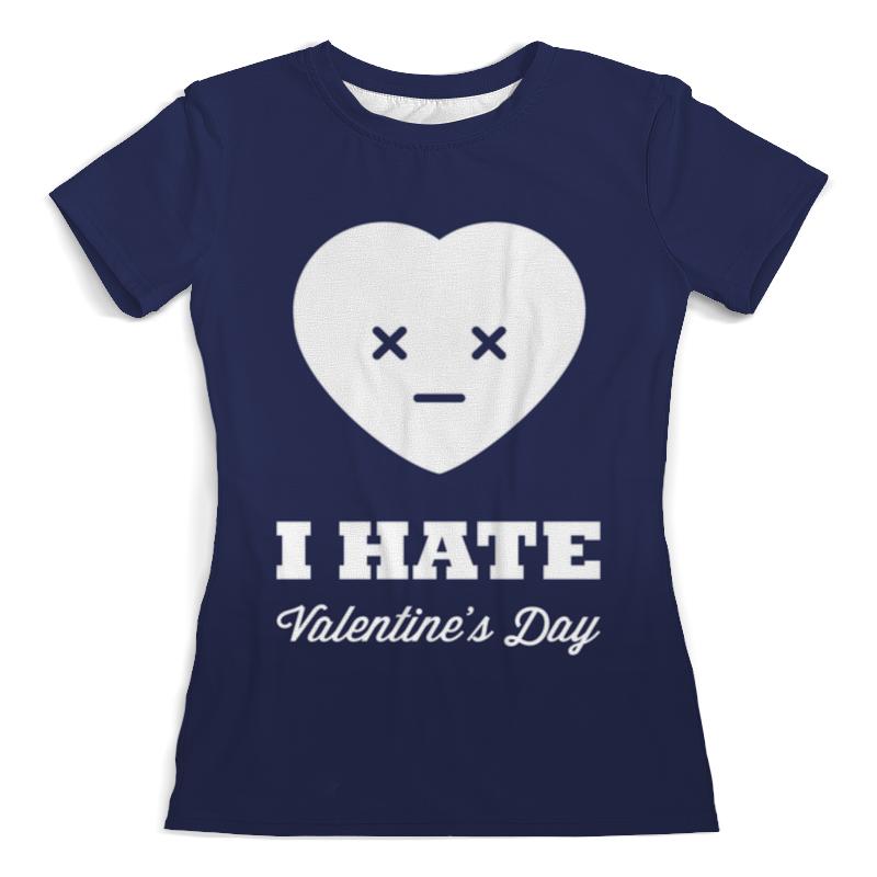 Футболка с полной запечаткой (женская) Printio I hate valentine's day футболка i hate sport