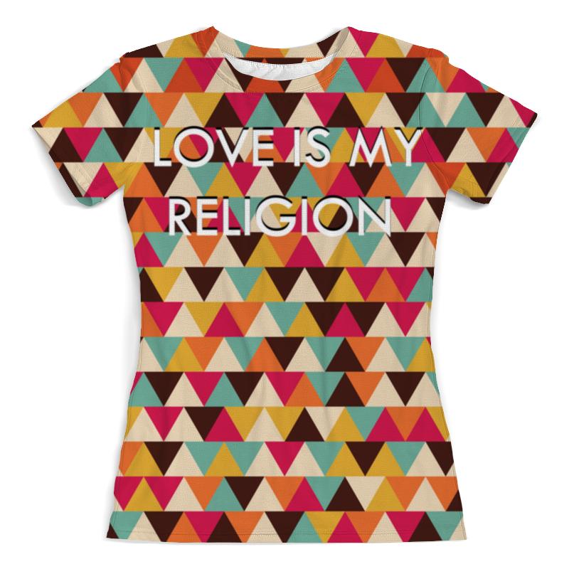 Футболка с полной запечаткой (женская) Printio Любовь-моя религия футболка с полной запечаткой мужская printio любовь моя религия