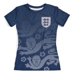 """Футболка с полной запечаткой (женская) """"Сборная Англии"""" - футбол, англия, сборная англии, футбол 2018, футбольные команды"""