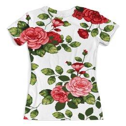 """Футболка с полной запечаткой (женская) """" РОЗЫ"""" - цветы, роза, красная, флора, шипы"""
