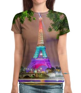 """Футболка с полной запечаткой """"Эйфелева башня"""" - страны, город, франция, париж, башня"""