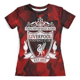 """Футболка с полной запечаткой (женская) """"Ливерпуль"""" - футбол, игры, спорт, ливерпуль, liverpool fc"""
