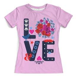 """Футболка с полной запечаткой (женская) """"Любовь"""" - любовь, цветы"""