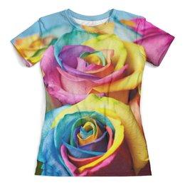 """Футболка с полной запечаткой (женская) """"Цветные розы"""" - розы, цветные, природа, цветы, девушкам"""