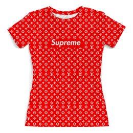 """Футболка с полной запечаткой (женская) """"Supreme (2)"""" - мода, supreme, louis, vuitton, суприм"""
