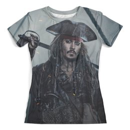 """Футболка с полной запечаткой (женская) """"Пираты Карибского Моря"""" - джек воробей, johnny depp, пираты карибского моря, pirates of the caribbean 5"""
