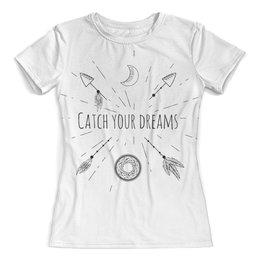 """Футболка с полной запечаткой (женская) """"catch your dreams"""" - арт, индейский символ, стиль бохо, ловец снов"""