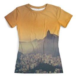 """Футболка с полной запечаткой (женская) """"Рио-де-Жанейро"""" - страны, города, мир, рио, city"""