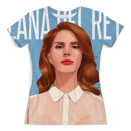 """Футболка с полной запечаткой (женская) """"Lana Del Rey"""" - lana del rey, лана дель рей"""