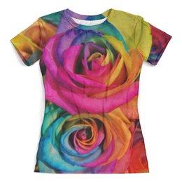 """Футболка с полной запечаткой (женская) """"Цветные розы"""" - розы, цветы, природа, цветные, девушкам"""