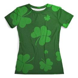 """Футболка с полной запечаткой (женская) """"Клевер"""" - удача, клевер, патрик, ирландец"""