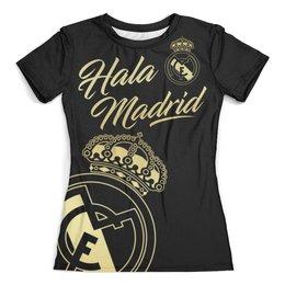 """Футболка с полной запечаткой (женская) """"Реал Мадрид"""" - футбол, real madrid, реал мадрид, футбольный клуб, реал"""