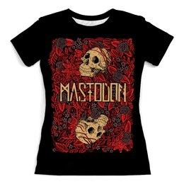 """Футболка с полной запечаткой (женская) """"Mastodon Band"""" - heavy metal, рок музыка, рок группа, тяжёлый рок, mastodon"""