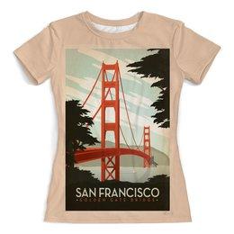 """Футболка с полной запечаткой (женская) """"Сан-Франциско"""" - ретро, америка, винтаж, постер"""