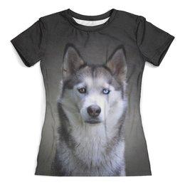 """Футболка с полной запечаткой (женская) """"Хаска"""" - животные, пес, собака, природа, хаска"""