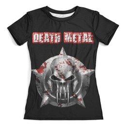 """Футболка с полной запечаткой (женская) """"Death Metal"""" - death metal, skull, череп, кровь, рок музыка"""