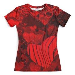 """Футболка с полной запечаткой (женская) """"Сердце любви"""" - любовь, сердца, день святого валентина, 14 февраля"""