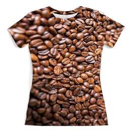 """Футболка с полной запечаткой (женская) """"Кофе, кофе и еще раз кофе"""" - кофе"""