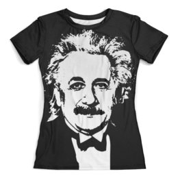"""Футболка с полной запечаткой (женская) """"Эйнштейн"""" - наука, эйнштейн, физика, астрономия, теория относительности"""