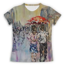 """Футболка с полной запечаткой (Женская) """"Дождь"""" - улица, любимой, дождь, встреча"""
