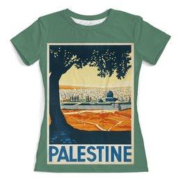 """Футболка с полной запечаткой (женская) """"Палестина"""" - ретро, винтаж, постер, палестина"""