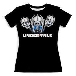 """Футболка с полной запечаткой (женская) """"Undertale"""" - фэнтези, мистика, монстры, скелеты, подземная сказка"""