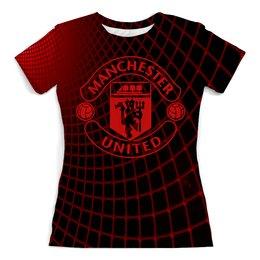 """Футболка с полной запечаткой (женская) """"Манчестер Юнайтед"""" - футбол, игры, спорт, манчестер юнайтед, manchester united"""