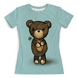 """Футболка с полной запечаткой (женская) """"Медвежонок"""" - медведь, мишка, девушкам, медвежонок, плюшевый"""