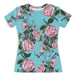 """Футболка с полной запечаткой (женская) """"Розы в цвету"""" - цветы, весна, сад, природа, розы"""